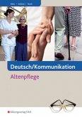 Deutsch / Kommunikation in der Altenpflege