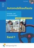 Vertriebs- und Serviceleistungen für Automobilkaufleute 1. Lehr- und Fachbuch