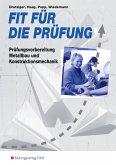 Fit für die Prüfung: Prüfungsfragen Metallbauer und Konstruktionsmechaniker. Schülerband
