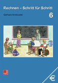 Rechnen Schritt für Schritt 6. Schülerbuch
