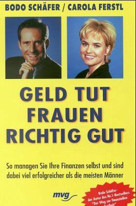 Geld tut Frauen richtig gut - Schäfer, Bodo; Ferstl, Carola