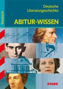 Abitur-Wissen - Deutsch Deutsche Literaturgeschichte - Gigl, Claus
