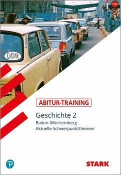 Abitur-Training - Geschichte Baden-Württemberg ...
