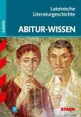 Abitur-Wissen Latein. Lateinische Literaturgeschichte G8