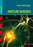 Abitur-Wissen Biologie. Neurobiologie