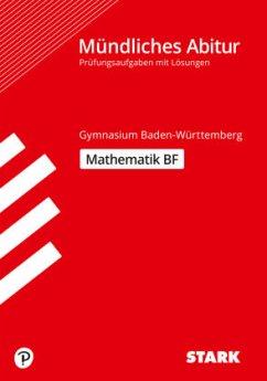 STARK Abiturprüfung BaWü - Mathematik Basisfach - Benkeser, Matthias; Dragmann, Diana; Furdek, Attila