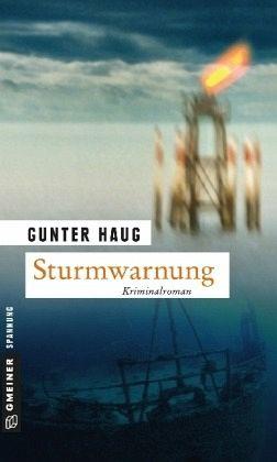 Sturmwarnung von Gunter Haug - Buch - bücher.de