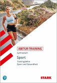 Abitur-Training Sport. Trainingslehre. Leistungskurs