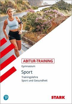 Abitur-Training Sport. Trainingslehre. Leistung...