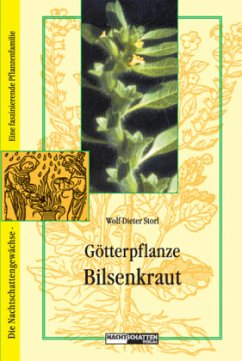 Götterpflanze Bilsenkraut - Storl, Wolf-Dieter