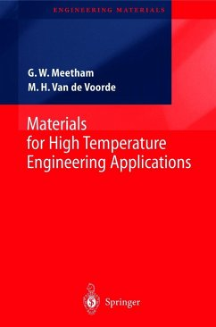 Materials for High Temperature Engineering Applications - Meetham, Geoffrey W.; Voorde, Marcel H. van de