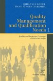 Quality Management and Qualification Needs 1