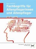 Wort-Check. Fachbegriffe für Altenpflegerinnen und Altenpfleger
