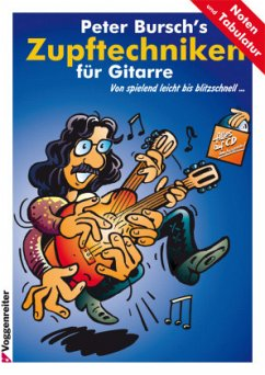 Peter Bursch's Zupftechniken für Gitarre, m. Audio-CD - Bursch, Peter