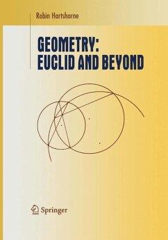 Geometry: Euclid and Beyond - Hartshorne, Robin