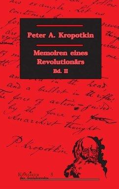 Memoiren eines Revolutionärs 2 - Kropotkin, Peter A.