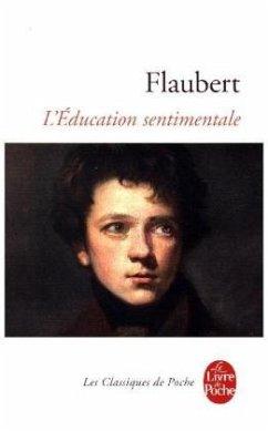 L'Education Sentimentale - Flaubert, Gustave