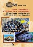 Afrika, Europa und Westasien; Africa, Europe and West Asia / Schildkröten der Welt Bd.1