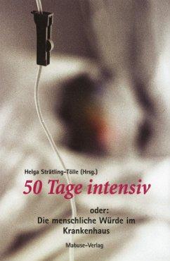 50 Tage intensiv
