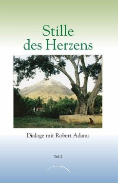 Stille des Herzens 2 - Adams, Robert D.