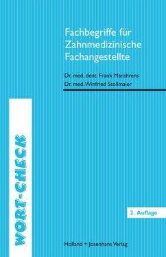 Wort-Check. Fachbegriffe für Zahnarzthelferinnen - Marahrens, Frank; Stollmaier, Winfried