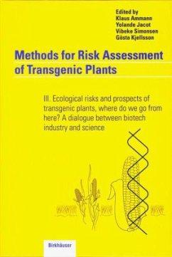 Methods for Risk Assessment of Transgenic Plants - Ammann, K. / Jacot, Y. / Simonsen, V. / Kjellsson, G.
