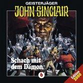 Schach mit dem Dämon / Geisterjäger John Sinclair Bd.6 (1 Audio-CD)