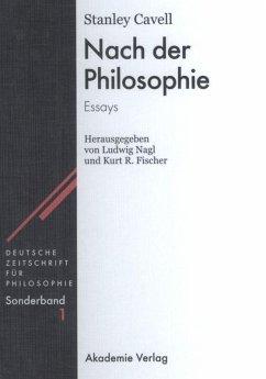Nach der Philosophie - Cavell, Stanley