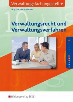 Verwaltungsrecht und Verwaltungsverfahren. Lehr-/Fachbuch - Dettmer, Sabrina; Goldmann, Jens; Hausmann, Thomas; Nunn, Hartmut; Riederer, Ingo