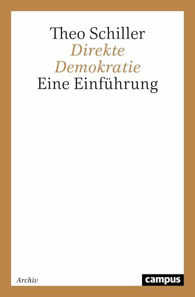 Direkte Demokratie - Schiller, Theo