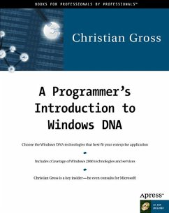 A Programmer's Introduction to Windows DNA [With CDROM] - Gross, Christian