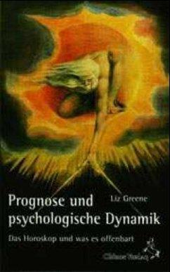 Prognose und psychologische Dynamik - Greene, Liz