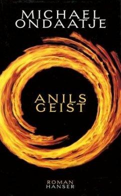 Anils Geist. Sonderausgabe - Ondaatje, Michael