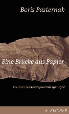 Eine Brücke aus Papier - Pasternak, Boris