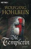 Die Templerin / Die Templer Saga Bd.1
