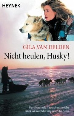 Nicht heulen, Husky! - Delden, Gila van