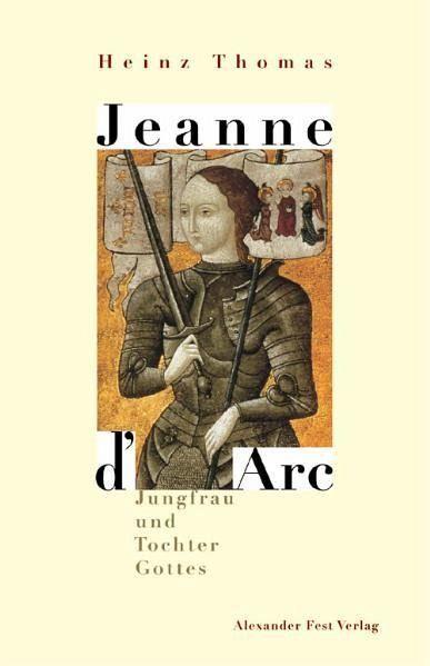 Jeanne D' Arc - Thomas, Heinz
