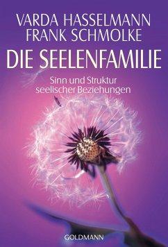 Die Seelenfamilie - Hasselmann, Varda;Schmolke, Frank