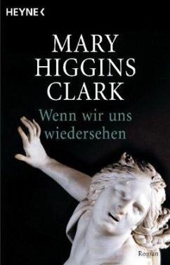 Wenn wir uns wiedersehen - Clark, Mary Higgins