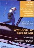 Architektur und Raumplanung