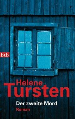 Der zweite Mord / Kriminalinspektorin Irene Huss Bd.2 - Tursten, Helene