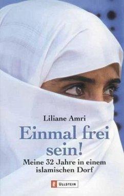 Einmal frei sein! - Amri, Liliane