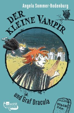 Der kleine Vampir und Graf Dracula / Der kleine Vampir Bd.16 - Sommer-Bodenburg, Angela