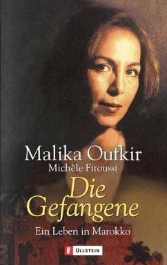 Die Gefangene - Oufkir, Malika; Fitoussi, Michele