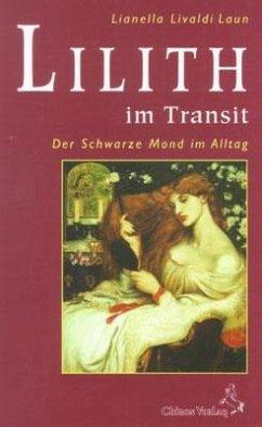 Lilith im Transit - Livaldi-Laun, Lianella