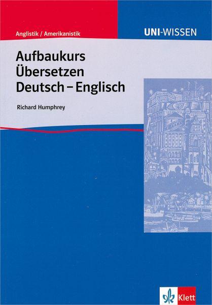 Aufbaukurs bersetzen deutsch englisch von richard for Englisch auf deutsch ubersetzen