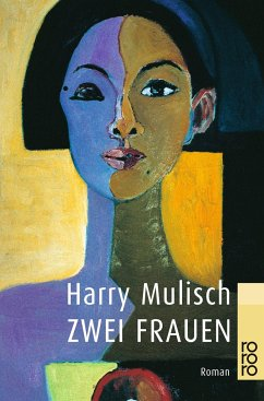 Zwei Frauen - Mulisch, Harry