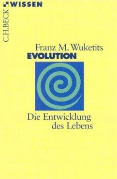 Evolution - Wuketits, Franz M.