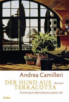 Der Hund aus Terracotta / Commissario Montalbano Bd.2 - Camilleri, Andrea