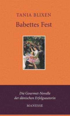 Babettes Fest - Blixen, Tania